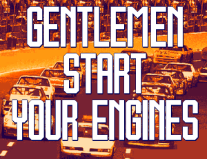 Gentlemen Start Your Engine